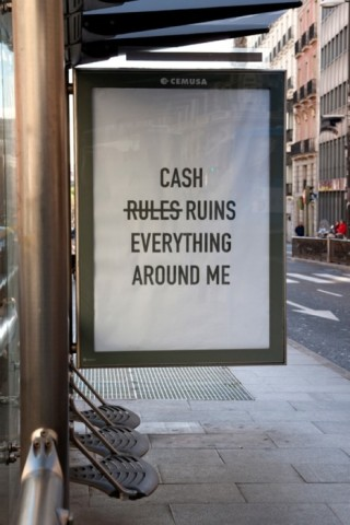 Cash Ruins Everything Around Me, don't remember where I found this.